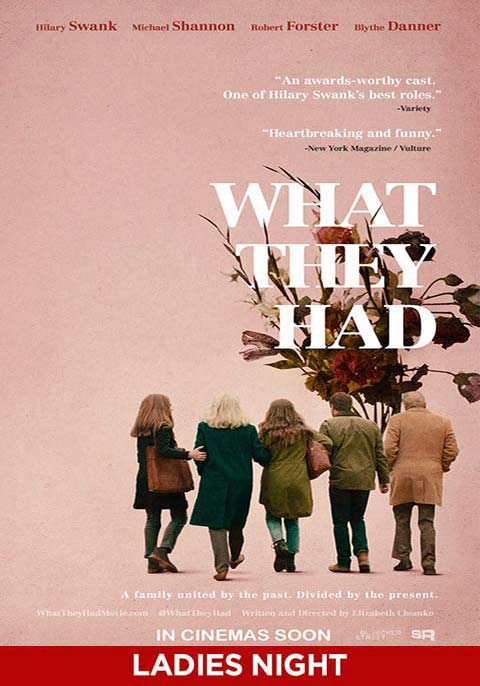 What They Had-Ladies Night - Comingsoon.ae