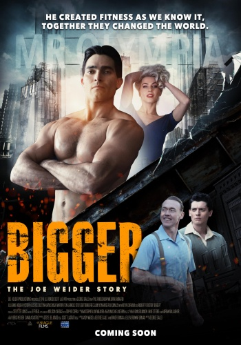 Bigger The Joe Weider Story - Comingsoon.ae